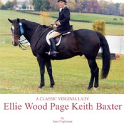 Ellie Wood Page Keith Baxter: A Classic Virginia Lady