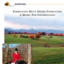 Farmington Hunt Offers Foxhunters a Model for Conservation
